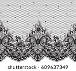 seamless black vector lace... | Shutterstock .eps vector #609637349