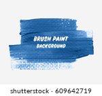 grunge textured brush paint... | Shutterstock .eps vector #609642719