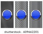 blue glass button on metal... | Shutterstock .eps vector #609662201