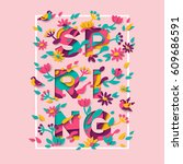 spring typography design with... | Shutterstock .eps vector #609686591