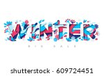winter typography design with... | Shutterstock .eps vector #609724451