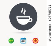 coffee cup icon. hot tea drink... | Shutterstock .eps vector #609785711