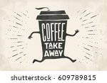 poster take out coffee cup with ... | Shutterstock .eps vector #609789815