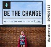 be change inspired active... | Shutterstock . vector #609809915