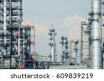 refinery oil and gas industry ... | Shutterstock . vector #609839219