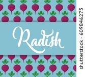 radish vegetale concept.... | Shutterstock .eps vector #609846275