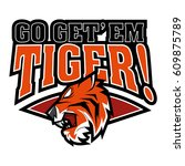 go get' em tiger  | Shutterstock .eps vector #609875789