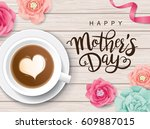 flat lay style mother's day... | Shutterstock .eps vector #609887015