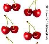 seamless pattern cherry berries ... | Shutterstock . vector #609932189
