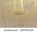 gold grunge texture to create... | Shutterstock .eps vector #609994109