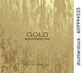 gold grunge texture to create... | Shutterstock .eps vector #609994535