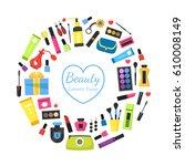 female beauty cosmetic frame.... | Shutterstock .eps vector #610008149