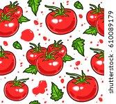 juicy tomatoes seamless pattern.... | Shutterstock .eps vector #610089179