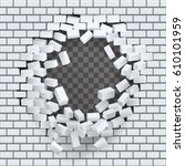 break hole brick wall... | Shutterstock .eps vector #610101959