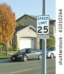 25 Mph Speed Limit Sign Posted...