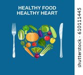 healthy heart with healthy food ... | Shutterstock .eps vector #610111445