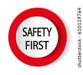 safety first icon. internet... | Shutterstock .eps vector #610119764