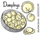 vector dumplings set. isolated... | Shutterstock .eps vector #610131149