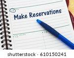 reminder to make reservations ... | Shutterstock . vector #610150241