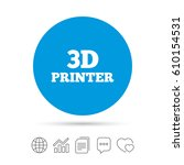 3d print sign icon. 3d printing ... | Shutterstock .eps vector #610154531