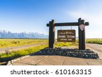 Grand Teton Sign On Entrance