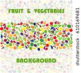 background with different fruit ... | Shutterstock .eps vector #610169681