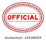 grunge red official oval rubber ... | Shutterstock .eps vector #610188209