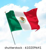 flag of mexico raised up in the ... | Shutterstock . vector #610209641