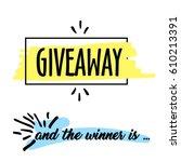giveaway handwritten in black...   Shutterstock .eps vector #610213391