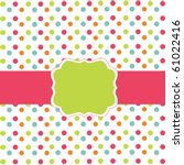Polka Dot Design  Vector Frame