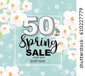 spring sale banner with flower | Shutterstock .eps vector #610227779