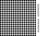 black and white houndstooth... | Shutterstock .eps vector #610246331