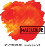 watercolor stains. orange color. | Shutterstock .eps vector #610266725