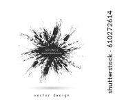 hand drawn vector. grunge... | Shutterstock .eps vector #610272614