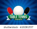 table tennis championship badge ... | Shutterstock .eps vector #610281557