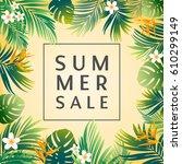 green botanical summer tropical ... | Shutterstock .eps vector #610299149