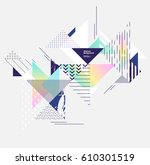 abstract colorful geometric... | Shutterstock .eps vector #610301519