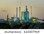 cellulose factory plant by... | Shutterstock . vector #610307969