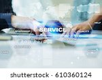 customer service business... | Shutterstock . vector #610360124