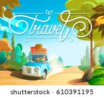 the family goes on holiday car  ... | Shutterstock . vector #610391195