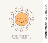 Good Morning Sunshine. Cute...