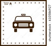 taxi icon | Shutterstock .eps vector #610586927