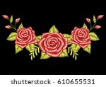 three red roses embroidery... | Shutterstock .eps vector #610655531
