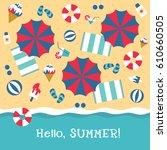 summer hello beach vector flat... | Shutterstock .eps vector #610660505