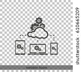 cloud technology icon. network... | Shutterstock .eps vector #610665209