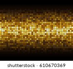 gold mosaic background  on... | Shutterstock . vector #610670369