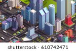 cartoon low poly isometric city ... | Shutterstock . vector #610742471