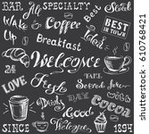 collection   coffee lettering... | Shutterstock .eps vector #610768421