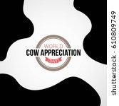 world cow appreciation day... | Shutterstock .eps vector #610809749