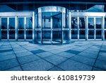 office building entrance  blue... | Shutterstock . vector #610819739